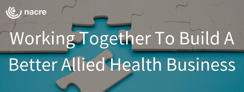 Working Together To Build A Better Allied Health Business