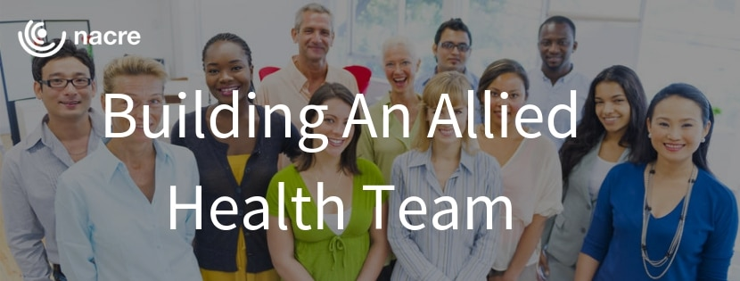Building An Allied Health Team