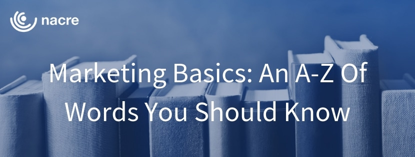 Marketing Basics: An A-Z Of Words You Should Know